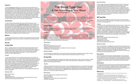 The Blood Type Diet: A Diet According to Your Blood By Eric Dunford, Beloit College, Beloit, WI Abstract: In the book Eat Right For Your Type, Dr. Peter.