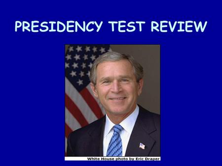 PRESIDENCY TEST REVIEW. Vice Presidents are chosen for their ability to… balance the ticket.
