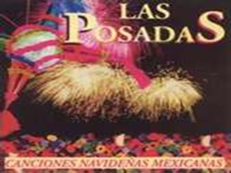 Hispanic Las Posadas. The info. Las Posadas (Spanish for The Inns) is a nine-day celebration with origins in Mexico beginning December 16th and ending.