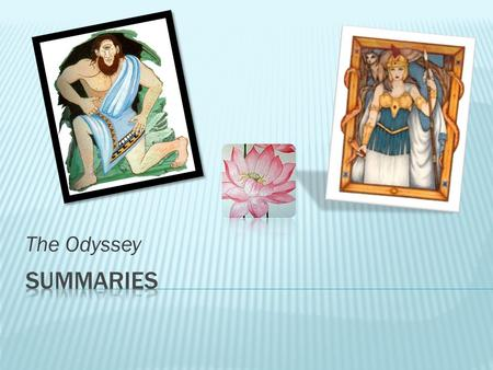 The Odyssey Summaries.