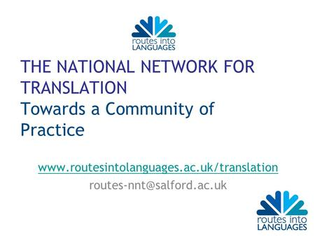 THE NATIONAL NETWORK FOR TRANSLATION Towards a Community of Practice