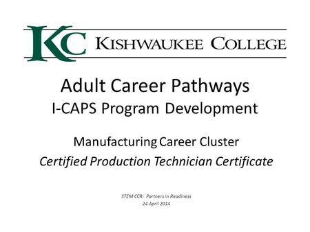 Adult Career Pathways I-CAPS Program Development