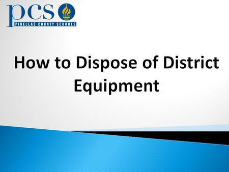 How to Dispose of District Equipment