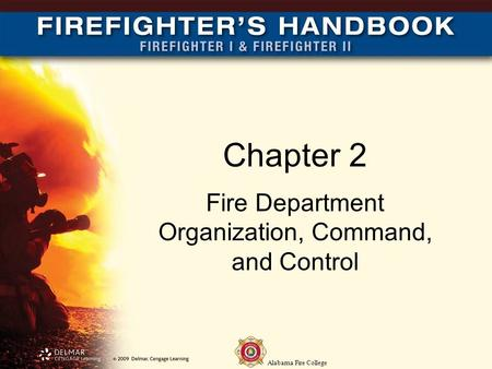 Fire Department Organization, Command, and Control