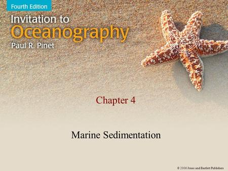 Chapter 4 Marine Sedimentation.