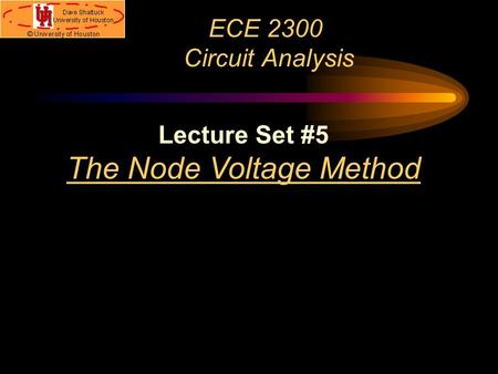 The Node Voltage Method