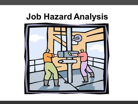 Job Hazard Analysis 0204sjg. © OTN. All rights reserved. Job Hazard Analysis 2 Introductions!
