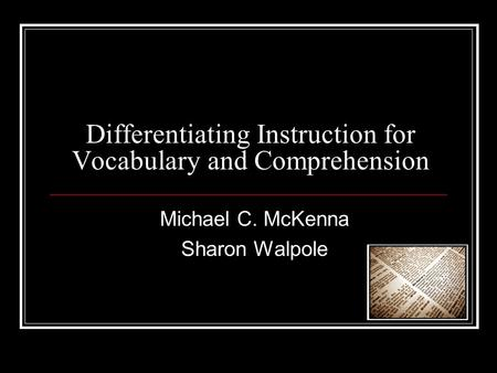Differentiating Instruction for Vocabulary and Comprehension