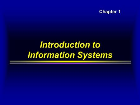 Introduction to Information Systems Chapter 1. Cases on Information systems  American airlines  creating new businesses  Baxter company  competitive.
