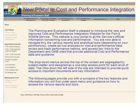 New Portal to Cost and Performance Integration The Planning and Evaluation Staff is pleased to introduce the new and improved Cost and Performance Integration.