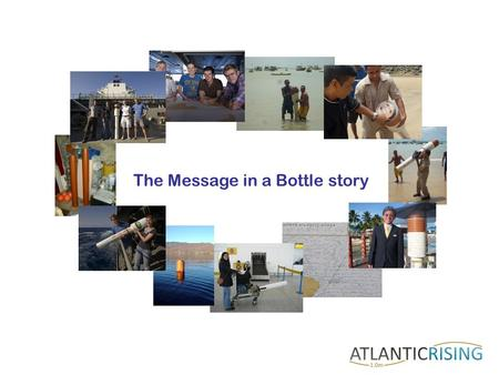 The Message in a Bottle story. Ocean Currents of the world So where was the buoy dropped?