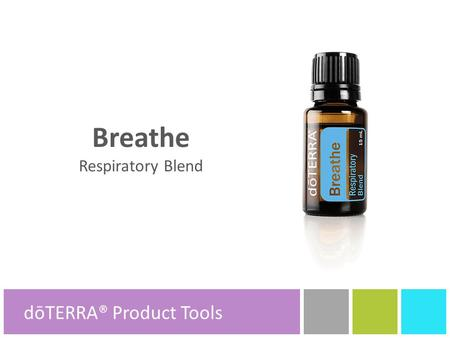 Breathe Respiratory Blend dōTERRA® Product Tools.