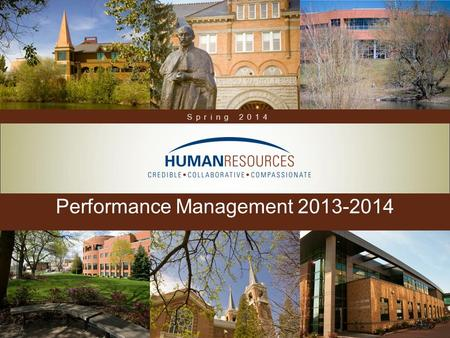 Performance Management 2013-2014 Spring 2014 1.  Shared Responsibility  Performance Management Cycle  Gonzaga's Performance Review Process  Coming.