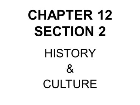 CHAPTER 12 SECTION 2 HISTORY & CULTURE. BR #3 (PGS.263-264) 1) Who were the Chibcha? 2) What were 4 contributions of the Incas, some of which can still.