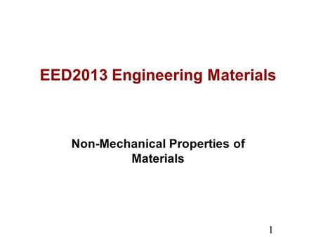 EED2013 Engineering Materials