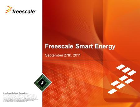 Freescale, the Freescale logo, AltiVec, C-5, CodeTEST, CodeWarrior, ColdFire, C-Ware, t he Energy Efficient Solutions logo, mobileGT, PowerQUICC, QorIQ,