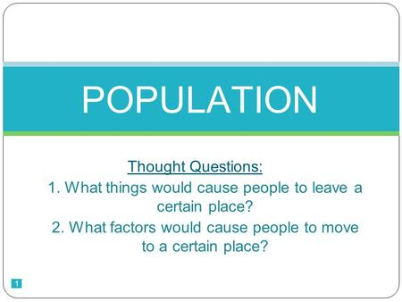 POPULATION Thought Questions: