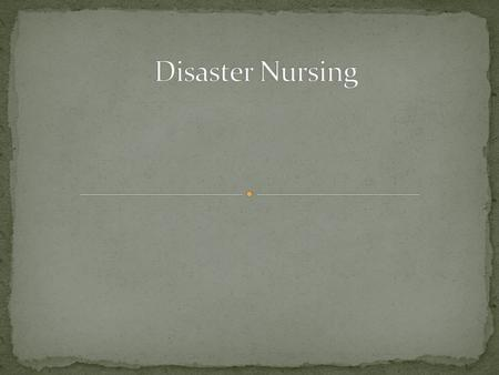Disasters are a primary cause of morbidity and mortality. Nurses can play an important role in disaster mitigation, but they receive very little training.