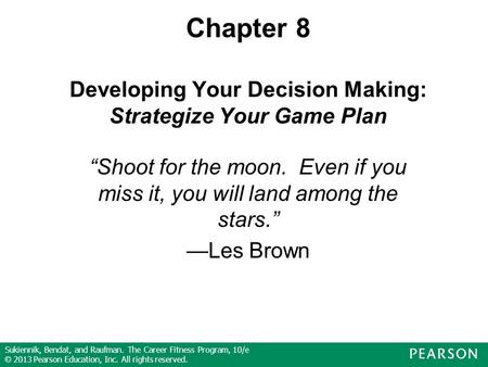 Chapter 8 Developing Your Decision Making: Strategize Your Game Plan