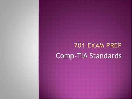 Comp-TIA Standards.  AMD- (Advanced Micro Devices) An American multinational semiconductor company that develops computer processors and related technologies.
