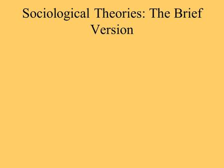 Sociological Theories: The Brief Version. Structural-Strain Theory Robert Merton Conditions in society result in unequal distribution of legitimate (conforming)