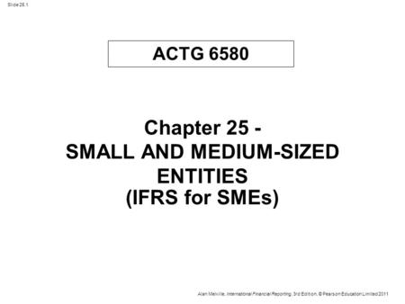 Chapter 25 - SMALL AND MEDIUM-SIZED ENTITIES
