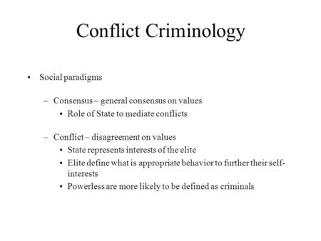 Conflict Criminology Social paradigms