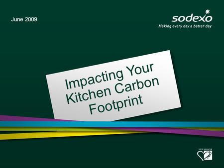 Impacting Your Kitchen Carbon Footprint June 2009.