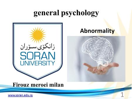 Www.soran.edu.iq general psychology Firouz meroei milan Abnormality 1.