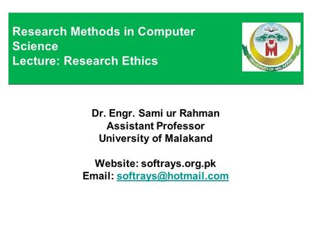 Research Methods in Computer Science Lecture: Research Ethics