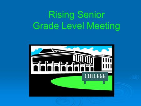 Rising Senior Grade Level Meeting. TC Roberson High School Counseling Department Mrs. Eldridge (A-F) Mrs. Wagaman (G-M) Mrs. Parham (N-Z) Mrs. Anderson.