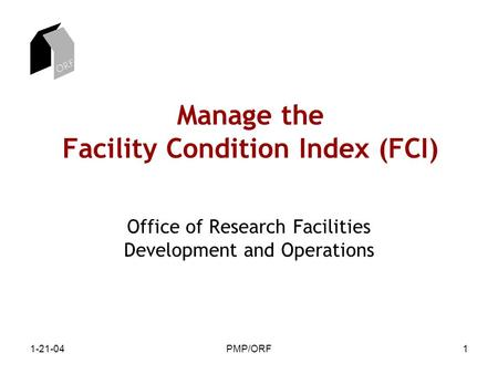 Manage the Facility Condition Index (FCI)