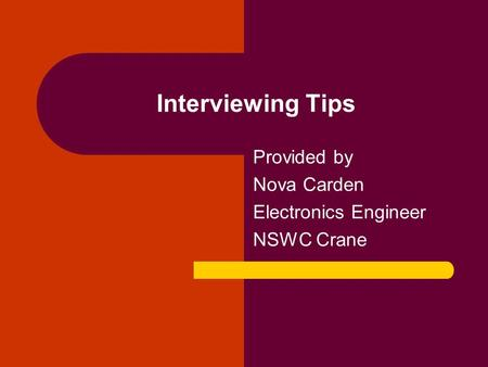 Provided by Nova Carden Electronics Engineer NSWC Crane