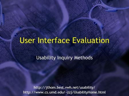User Interface Evaluation Usability Inquiry Methods