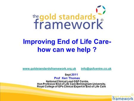 Improving End of Life Care- how can we help ?