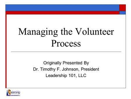 Managing the Volunteer Process