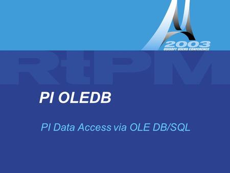 PI Data Access via OLE DB/SQL