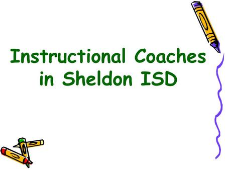 Instructional Coaches in Sheldon ISD