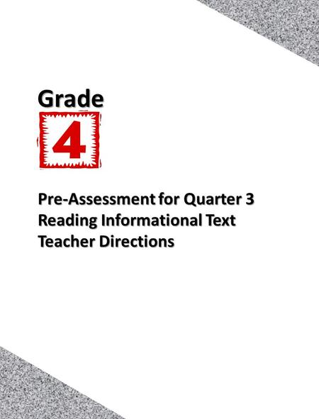 1 Pre-Assessment for Quarter 3 Reading Informational Text Teacher Directions Grade.