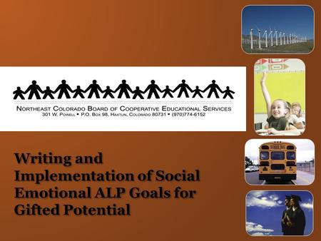 Writing and Implementation of Social Emotional ALP Goals for Gifted Potential.