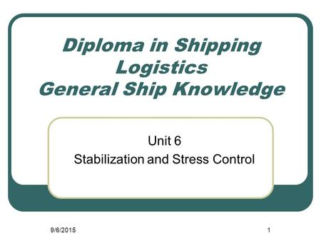 Diploma in Shipping Logistics General Ship Knowledge