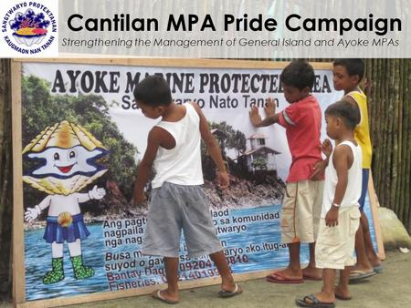 Cantilan MPA Pride Campaign Strengthening the Management of General Island and Ayoke MPAs.