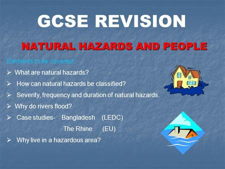 NATURAL HAZARDS AND PEOPLE