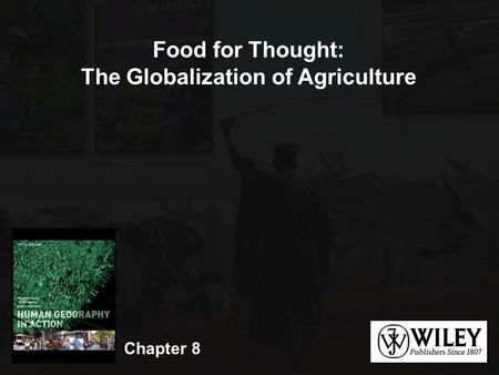 The Globalization of Agriculture