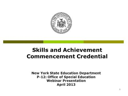 Skills and Achievement Commencement Credential