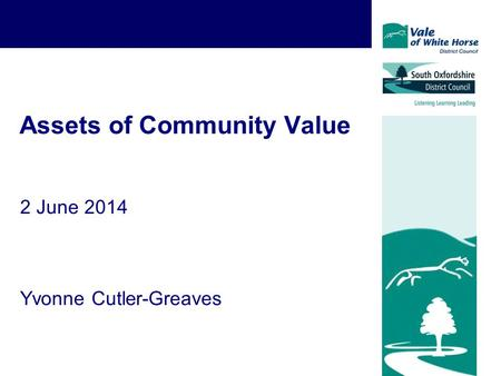 Assets of Community Value 2 June 2014 Yvonne Cutler-Greaves.