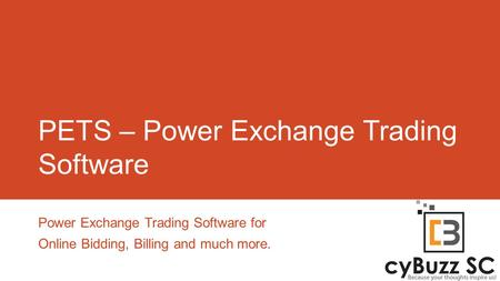 PETS – Power Exchange Trading Software Power Exchange Trading Software for Online Bidding, Billing and much more.