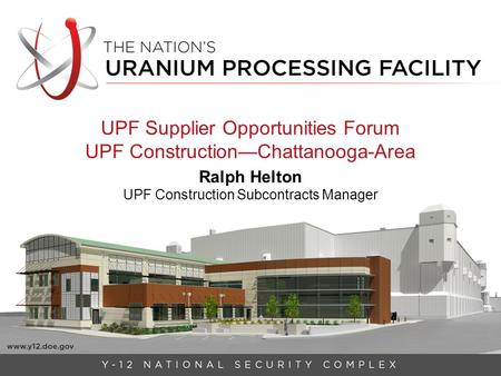 UPF Supplier Opportunities Forum UPF Construction—Chattanooga-Area
