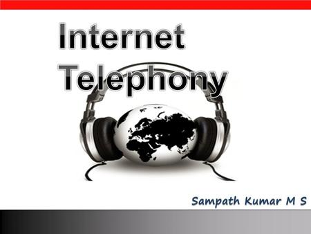 What is internet telephony?  IP telephony uses the Internet to send audio, video, fax etc between two or more users in real time, so the users can converse.