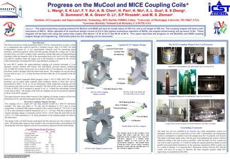 Progress on the MuCool and MICE Coupling Coils * L. Wang a, X. K Liu a, F. Y. Xu a, A. B. Chen a, H. Pan a, H. Wu a, X. L. Guo a, S. X Zheng a, D. Summers.